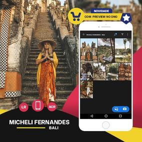 Micheli Fernandes - Bali Presets: Lightroom + Acr + Mobile