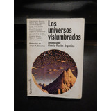 Universos Vislumbrados Ciencia Ficción Borges Bioy Sábato