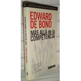Mas Alla De La Competencia Edward De Bono Paidos Bibliofilos
