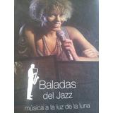 Cd De Lujo. Baladas Del Jazz Gandes Momentos Del Jazz