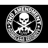 2da Enmienda Americas Homeland Security Molon Labe Calcom...