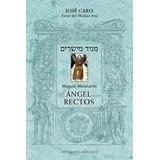 Maguid Meisharim - El Angel De Los Rectos - Jose Caro