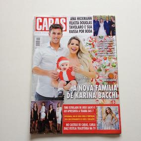 05f16f4b03ecd Revista Caras 1259 Karina Bacchi Ana Hickmannm Guisela Rhein