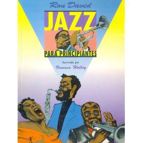 Livro - Jazz Para Principiantes - Ron David