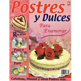 Postres Y Dulces No. 7 - Gelatinas Mousse Más, Para Enamorar