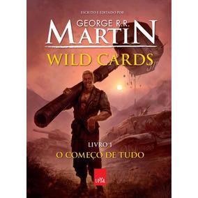 Wild Cards - O Comeco De Tudo - Livro 1 - Ano 2013