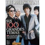 Rolling Stones 100 Grandes Temas Revista Rollingstone