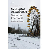 Libro Voces De Chernobil/ Voices From Chernobyl: Cronica Del