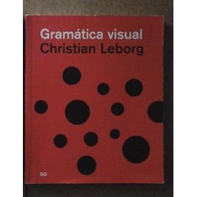 Libro Gg Gramatica Visual Christian Leborg