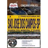 Apostila Prefeitura São José Dos Campos 2018 - Guarda Civil