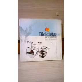 Livro - Bicicletas De Montreal - Carlos Dala Stella