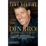Dinero: Domina El Juego - Tony Robbins- Editorial Paidós