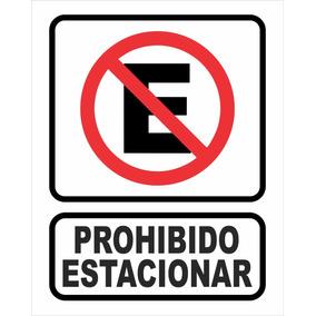 Cartel Prohibido Estacionar 20x25 Alto Impacto 0.5mm