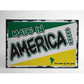 Placa Decorativa Made In America