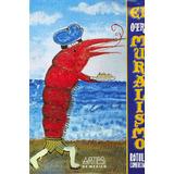 El Otro Muralismo,. Rotulos Comerciales P/d No 95