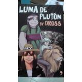 Luna De Pluton By Dross