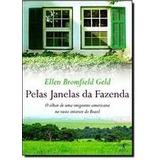 Livro Pelas Janelas Da Fazenda