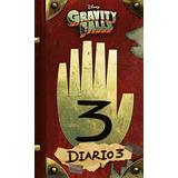 Gravity Falls. Diario 3 (disney. Gravity Falls) Disney