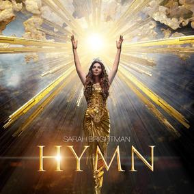 Sarah Brightman Hymn Cd Nuevo 2018 Original En Stock