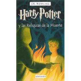 Harry Potter Y Las Reliquias De La Muerte ( J.k. Rowling)