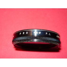 Filtro Pro 46 Mm Pl Hecho En Japon Excelente.