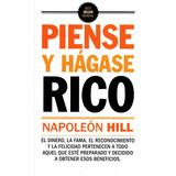 Piense Y Hagase Rico - Napoleon Hill