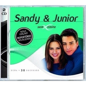 Sandy E Junior Sem Limites + Sandy Meu Canto (lacrados)