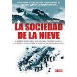 La Sociedad De La Nieve Pablo Vierci