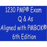 1230 Preguntas Examen Pmp® Alineadas 6ª Ed Pmbok