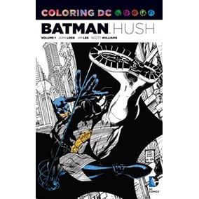 Batman Hush - Coloring Dc Comics