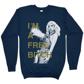 Lady Gaga Sudadera Im A Free Bitch Picture