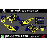 Kit Gráfico Bros 150 Com Película Protetora