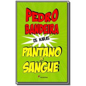 Pantano De Sangue - Colecao Os Karas