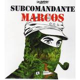 Subcomandante Marcos Debiase (na)