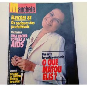 Revista Manchete - Eleições 85 E Elis Regina - Nº1753 - 1985
