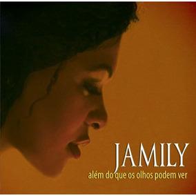 Jamily - Além Do Que Os Olhos Podem Ver