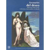 Escenarios Del Deseo - Casas [hgo]