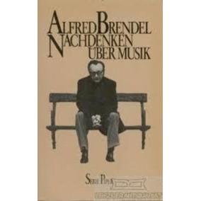Livro Nachdenken Über Musik Alfred Brendel