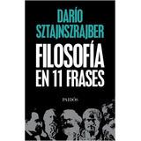 Filosofia En 11 Frases - Dario Sztajnszrajber