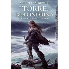 La Torre De La Golondrina - Geralt De Rivia 6 | A. Sapkowski
