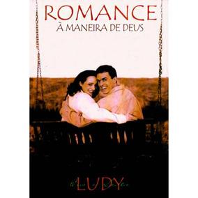 Livro Eric/leslie Ludy - Romance À Maneira De Deus