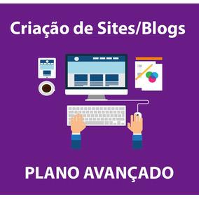 Criação De Site/blog Em Wordpress - Plano Avançado Mensal