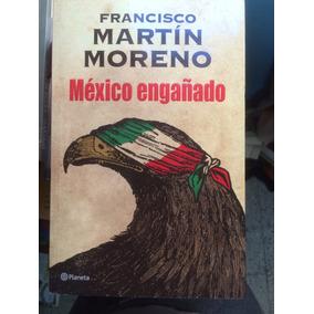 Libro Mexico Engañado Pdf Usado En Mercado Libre México