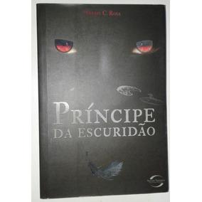 Livro Príncipe Da Escuridão - Felipe C. Rosa