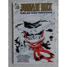 Jonah Hex Nº 6! Balas Não Mentem! Panini Mar 2012