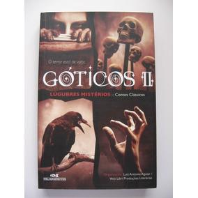 Livro Góticos 2 - Lúgubres Mistérios - Contos Clássicos