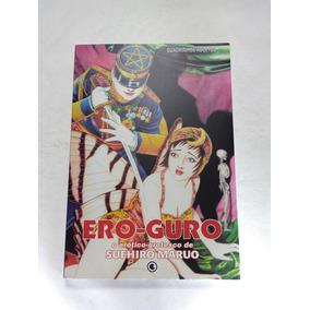 Ero Guro, O Erótico Grotesco - Suehiro Maruo