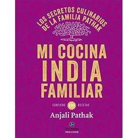 Mi Cocina India Familiar - Pathak, Anjali