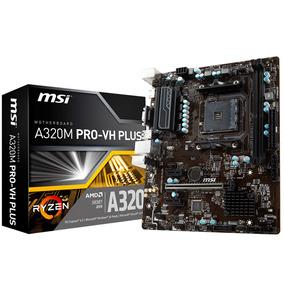 Motherboard Msi A320m-pro Vh Plus Am4 Ddr4 Usb 3.0 Hdmi Mexx