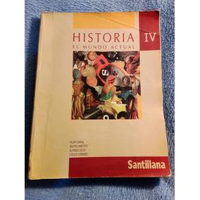 Historia 4 El Mundo Actual, Santillana